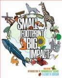 Small Footprint Big Impact 3rd Edition