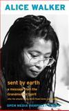 Sent by Earth, Alice Walker, 1583224912