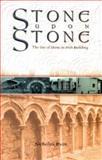 Stone upon Stone, Nicholas Ryan, 1903464919
