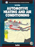 Automotive Heating and Air Conditioning, Birch, Thomas, 0131184911