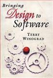 Bringing Design to Software, Winograd, Terry, 0201854910
