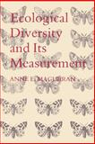 Ecological Diversity and Its Measurement, Magurran, Anne E., 0691084912
