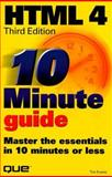 10 Minute Guide to HTML 4, Evans, Tim, 0789714914