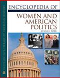 Encyclopedia of Women and American Politics 9780816054916