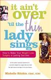 It Ain't over 'Til the Thin Lady Sings, Michelle Ritchie, 0897934911