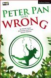 Peter Pan Goes Wrong, Sayer, Jonathan and Lewis, Henry, 1472574915