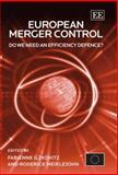 European Merger Control : Do We Need an Efficiency Defence, Ilzkovitz, F. and Meiklejohn, Roderick, 1845424913