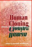 Human Cloning : Science, Ethics, and Public Policy, , 0252024915