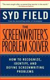The Screenwriter's Problem Solver, Syd Field, 0440504910