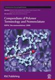 Compendium of Macromolecular Terminology and Nomenclature, Wilks, Ted, 0854044914