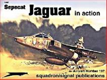 Sepecat Jaguar in Action, Glenn Ashley and Don Greer, 0897474910