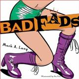 Bad Fads, Mark A. Long, 1550224913