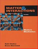 Matter and Interactions I : Modern Mechanics, Chabay, Ruth W. and Sherwood, Bruce A., 0471354910