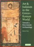Art and Judaism in the Greco-Roman World 9780521844918