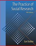 The Practice of Social Research, Babbie, Earl R., 0534574912