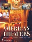 American Theaters, Joan Dillon, 0764324918