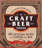 The Craft Beer Cookbook, Jacquelyn Dodd, 1440564914