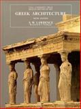 Greek Architecture, Lawrence, A. W., 0300064918