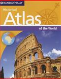 Historical Atlas of the World, Rand McNally, 0528004913