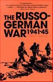 The Russo-German War, 1941-45, Albert Seaton, 0891414916