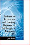 Lectures on Architecture and Painting, John Ruskin, 1103264915