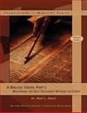 A Biblical Vision, Part 1, Don Davis, 1466394919