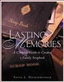 Lasting Memories, Hickinbotham, Anita L., 0809224925