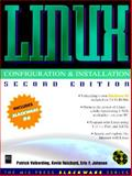 Linux : Configuration and Installation, Volkerding, Patrick and Reichard, Kevin, 1558284923