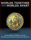 Worlds Together, Worlds Apart : A History of the World - From the Beginnings of Humankind to the Present, Tignor, Robert and Adelman, Jeremy, 0393934926
