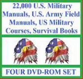 2010 the Ultimate U. S. Military Manuals, Courses, Survival Books, U. S. Army Field Manuals, Survivalist Collection of 22,000 Books and Manuals (Four DVD-Rom Set) : Survive Just about Anything with This Survivalism Disk Set, Kvasnicka, W. and Kvasnicka, Delene, 0615234925