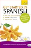 Get Started in Spanish, Mark Stacey and Angela Gonzalez-Hevia, 1444174924
