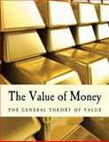 The Value of Money, B. Anderson, 1484154924
