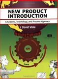New Product Introduction : A Systems, Technology, and Process Approach, J David Viale, 1560524928