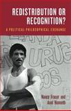 Redistribution or Recognition?, Nancy Fraser and Axel Honneth, 1859844928