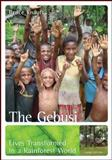 The Gebusi: Lives Transformed in a Rainforest World, Knauft, Bruce, 0078034922
