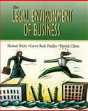 The Legal Environment of Business, Bixby, Michael B. and Beck-Dudley, Caryn, 0130194921