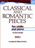 Classical and Romantic Pieces for Violin, Forbes, Watson, 0193564920