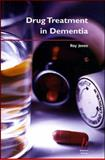 Drug Treatment in Dementia 9780632054923