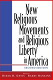 New Religious Movements and Religious Liberty in America, , 0918954924