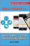 Mobile Commerce 2. 0, Majeed Ahmad, 1484144929