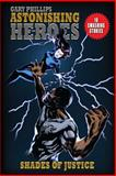 Astonishing Heroes, Gary Phillips, 1500424927