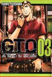 GTO: 14 Days in Shonan, Volume 3, Tohru Fujisawa, 1932234926