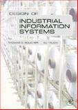 Design of Industrial Information Systems, Boucher, Thomas and Yalcin, Ali, 0123704928