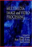 Multimedia Image and Video Processing, Guan, Ling and Kung, S. Y., 0849334926