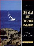 Coastal and Offshore Navigation, Cunliffe, Tom, 0906754925