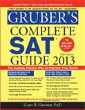 Gruber's Complete SAT Guide 2013, Gary R. Gruber, 1402264925