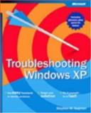 Troubleshooting Microsoft Windows XP, Sagman, Stephen W., 073561492X