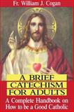 A Brief Catechism for Adults 9780895554925