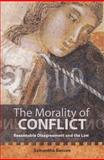 The Morality of Conflict : Reasonable Disagreement and the Law, Besson, Samantha, 1841134929