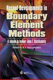 Recent Developments in Boundary Element Methods : A Volume to Honour Professor John T. Katsikadelis, E. J. (Editor) Sapountzakis, 1845644921